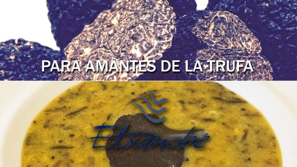 Menú para amantes de la trufa en Etxanobe Bilbao